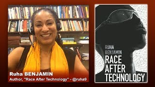 Ruha Benjamin: Race After Technology - Triangulation 418