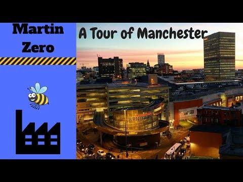 A quick Tour of Manchester.