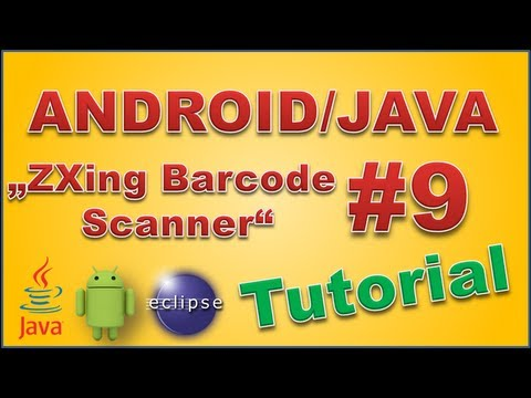 Android Apps programmieren #9 - ZXing Barcode Scanner (German/Deutsch) (HD)