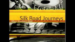 Yo Yo Ma the Silk Road Ensemble Legend of