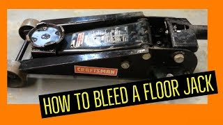 How to properly Bleed a Floor Jack