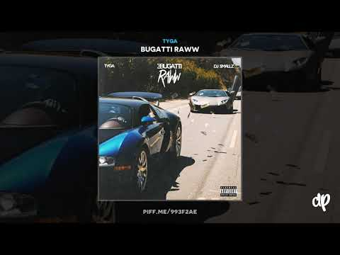 Tyga - Hello I'm Ballin [Bugatti Raww]