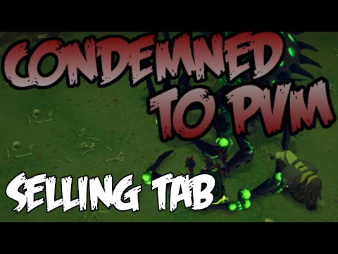 Condemned to PVM: Selling 8000 Boss Kills Loot Tab [Runescape 2015]
