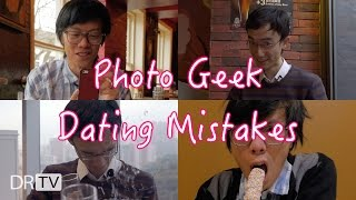 Photo Geek Dating Mistakes You Should Avoid