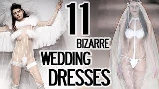 11 Bizarre Wedding Dresses