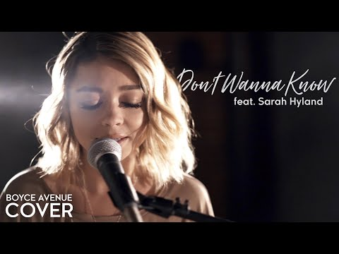 Don't Wanna Know  Maroon 5 Boyce Avenue ft. Sarah Hyland cover on Spotify & iTunes