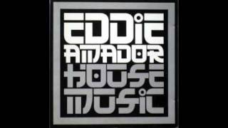 Eddie Amador - House Music (Original Extended Vinyl Mix)