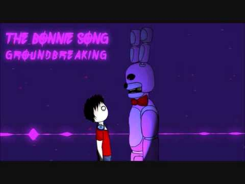 The Bonnie Song   Five Night's at Freddy's   Groundbreaking   1 Hour