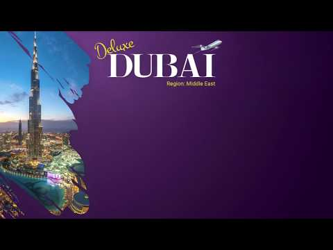 DUBAI FAMILY DEMAND PACKAGE   DELUXE HOLIDAYS   TRAVEL AGENCY & TOUR OPERATOR