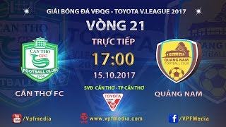 Can Tho vs QNK Quang Nam full match