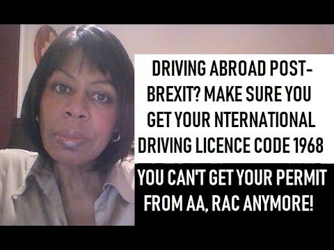 driving-outside-the-uk-post-brexit?-must-get-intl-driving-permit-code-1968