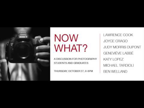 Now What?: A Discussion for Photography Students & Graduates Part 1