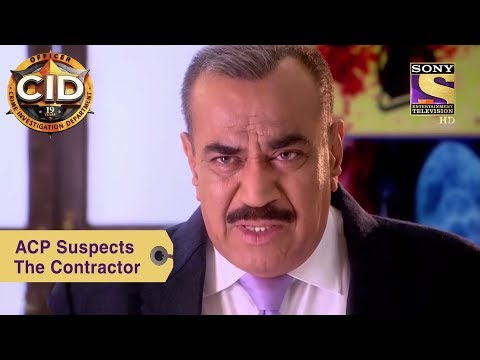 Your Favorite Character | ACP Suspects The Contractor | CID