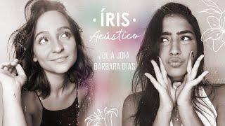 Baixar Julia Joia ft. Bárbara Dias - Íris (Acústico)