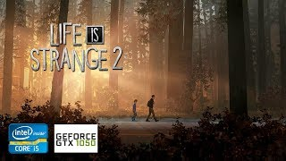 Life Is Strange 2 | GTX 1050 2GB + i5-2310 + 12GB RAM