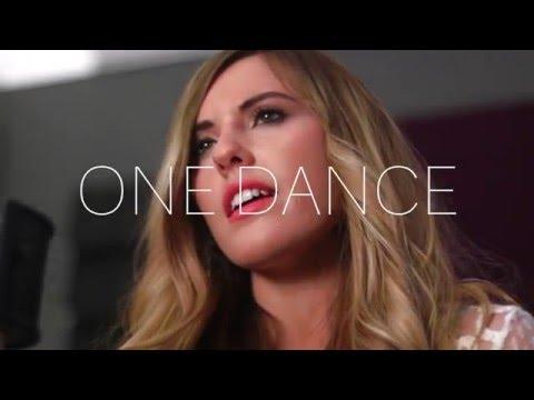 One Dance - Drake (Feat. Wizkid & Kyla) | Cover