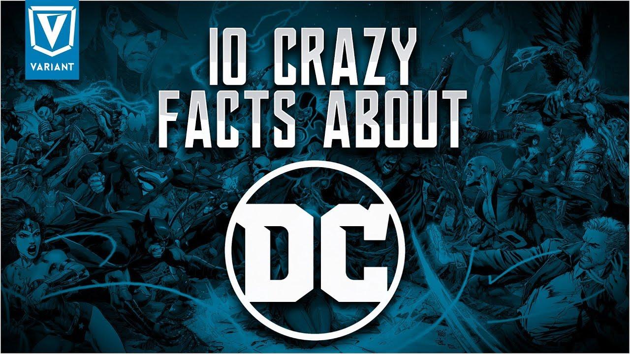 10 Crazy Facts About Dc Comics