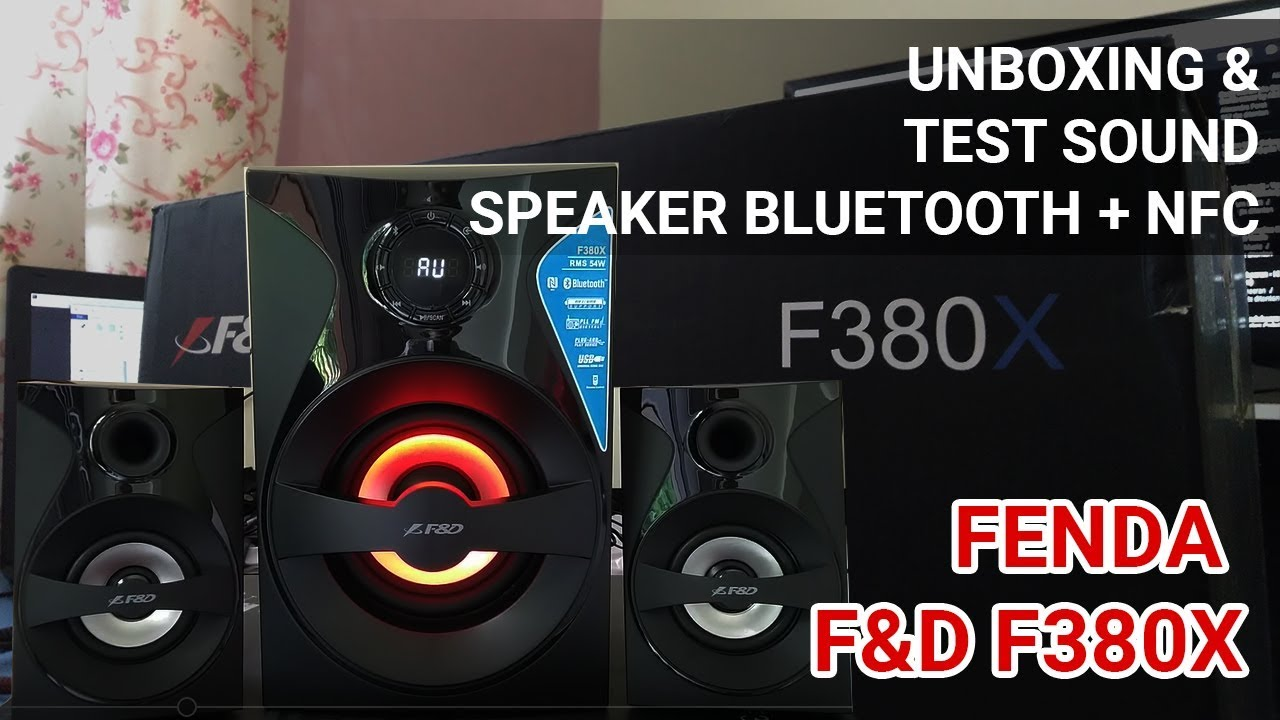 Unboxing & Test Sound Speaker Fenda F&D F380X