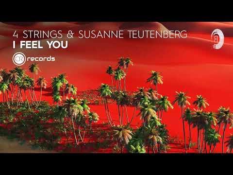 4 Strings & Susanne Teutenberg - I Feel You (CRR) Extended