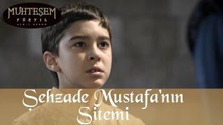 Şehzade Mustafa'dan Kanuni'ye Sitem - Muhteşem Yüzyıl 45.Bölüm