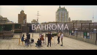 BAHROMA - 33 (Live on the Roof)