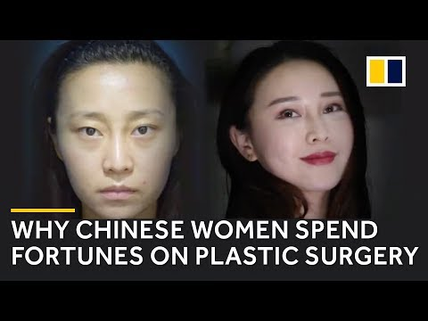 Why Chinese women spend fortunes on plastic surgery
