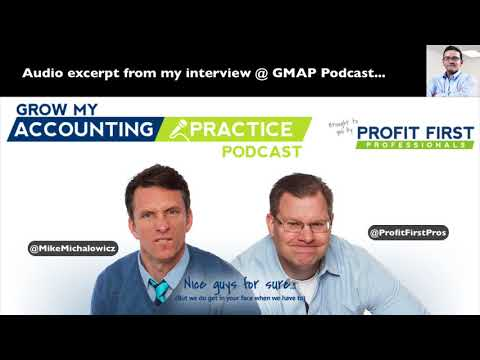 My Interview @ Grow My Accounting Practice Podcast (AUDIO)