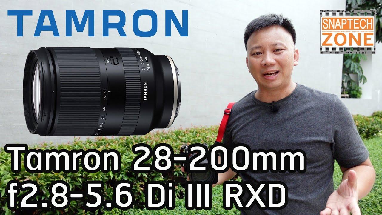 รีวิว Tamron 28-200mm f2.8-5.6 Di III RXD [SnapTech EP136]