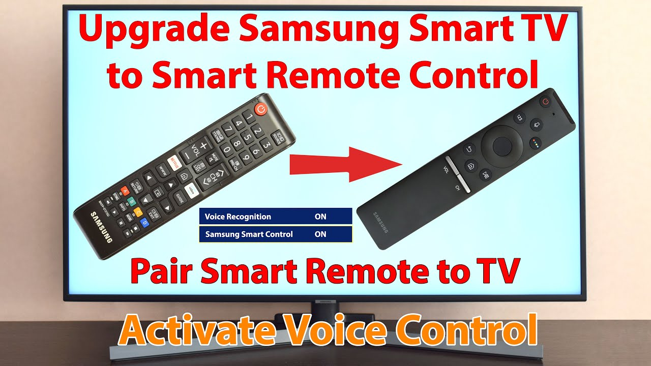 Upgrade your Samsung Smart TV to Smart Remote Control. Pair Smart Voice Remote Control