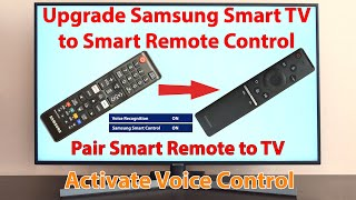 Upgrade Samsung Smart TV to Smart Remote Control. Activate and pair Smart Voice Remote Control screenshot 4