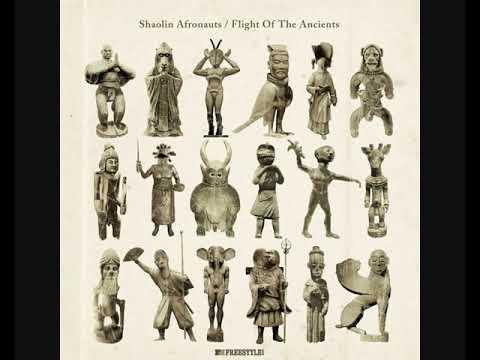 Shaolin Afronauts – Flight Of The Ancient (2011 - Album)
