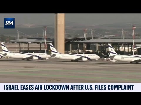 Israel Eases Air Lockdown After US Files Complaint