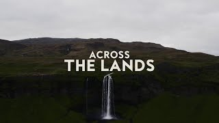 Across the Lands (Official Lyric Video) - Keith & Kristyn Getty