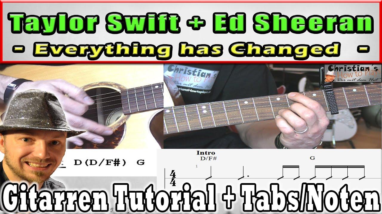 Taylor Swift Ft Ed Sheeran Everything Has Changed Gitarren
