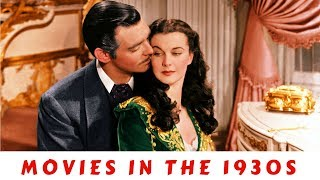 History Brief: Movies in the 1930s