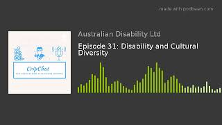 Episode 31: Disability and Cultural Diversity