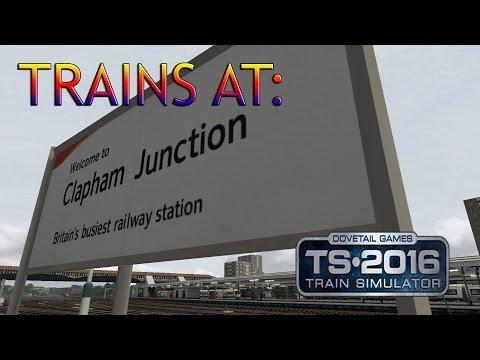 Trians at Clapham Junction: Train Simulator 2016 Edition  