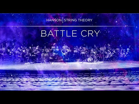 HANSON - STRING THEORY - Battle Cry (Full Song)