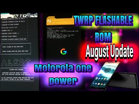 Motorola One Power August Update || TWRP flashable Rom || And my overall experience