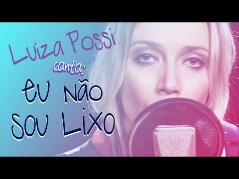 Luiza Possi - Eu Não Sou Lixo Evaldo Braga  Lab LP