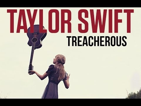 Taylor Swift - Treacherous Original Demo Recording