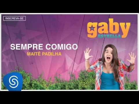 Gaby Estrella - Sempre Comigo (Trilha Sonora) [Áudio Oficial]