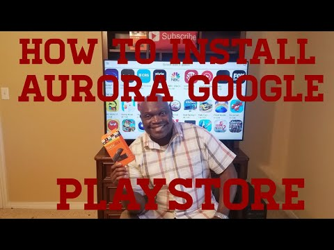 HOW TO INSTALL AURORA GOOGLE PLAYSTORE