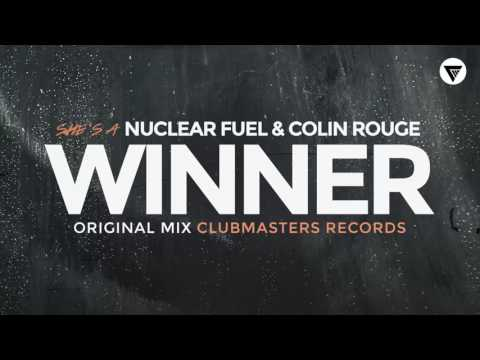Nuclear Fuel & Colin Rouge - She's a Winner [Clubmasters Records]