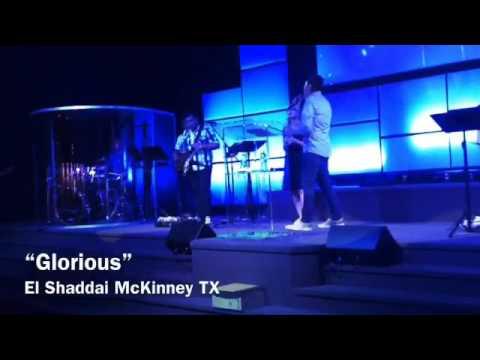 """Glorious""- (Live Worship Cover) El Shaddai McKinney TX"