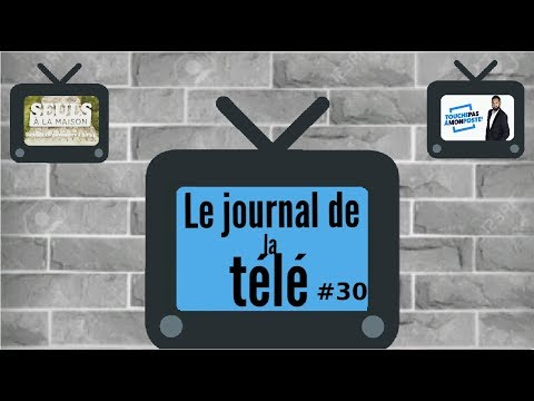 Journal de la Télé #30 - Seuls a la maison, TPMP, Just Dance World Cup et Griezmann Confidentiels !
