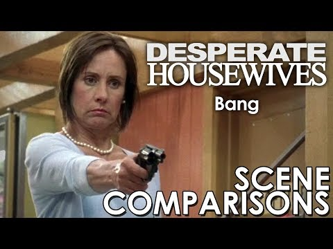 Desperate Housewives   Bang - scene comparisons