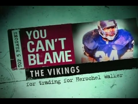 top-5-reasons-you-can't-blame-the-vikings-(herschel-walker)