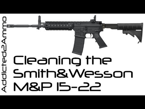 Smith & Wesson M&P 15-22 Cleaning