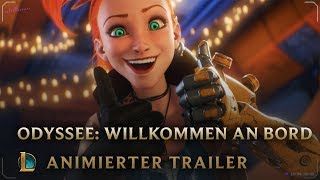 Willkommen an Bord | Odyssee: Animierter Trailer - League of Legends